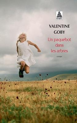Un paquebot dans les arbres, ValentineGOBY