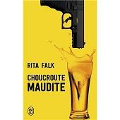Choucroute maudite, Rita FALK, J'ailu