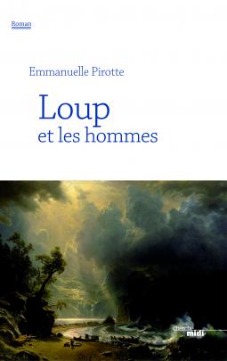 Loup et les hommes, EmmanuellePIROTTE