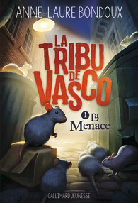 La tribu de Vasco: La menace, Anne-Laure BONDOUX