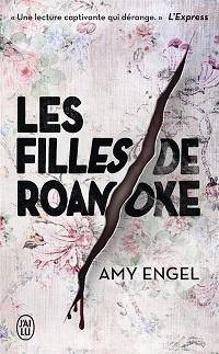 Les filles de Roanoke, Amy ENGEL, J'ailu