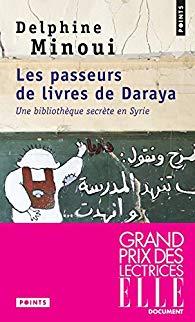 Les passeurs de livres de Daraya, DelphineMINOUI