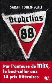 Orphelins 88, SarahCOHEN-SCALI