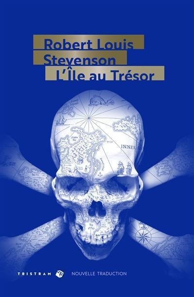 L'île au trésor, Robert LouisSTEVENSON