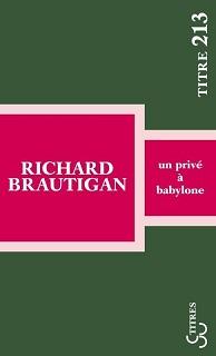 Un privé à Babylone, RichardBRAUTIGAN