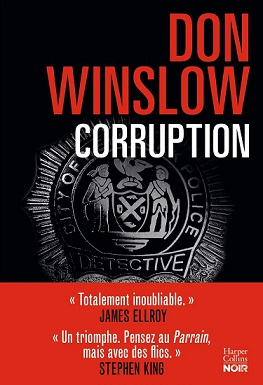 Corruption, Don WINSLOW