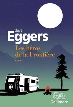 Les héros de la frontière, DaveEGGERS