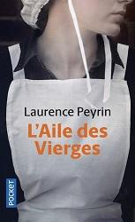 L'aile des vierges, Laurence PEYRIN,Pocket