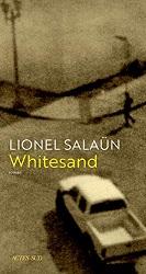 Whitesand, Lionel SALAUN, ActesSud