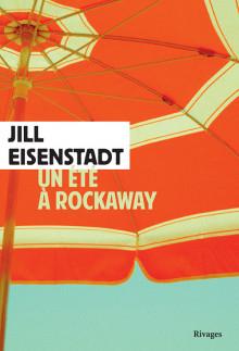 Un été à Rockaway, JillEISENSTADT