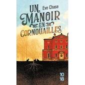 Un manoir en Cornouailles, Eve CHASE,10/18