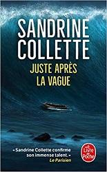 Juste après la vague, Sandrine COLLETTE, Le livre depoche