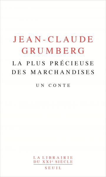 La plus précieuse des marchandises, Jean-ClaudeGRUMBERG