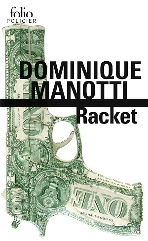Racket, Dominique MANOTTI