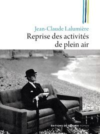 Reprise des activités de plein air, Jean-Claude LALUMIERE, DuRocher
