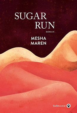Sugar Run, Mesha MAREN
