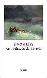 Les naufragés du Batavia, Simon LEYS,Points