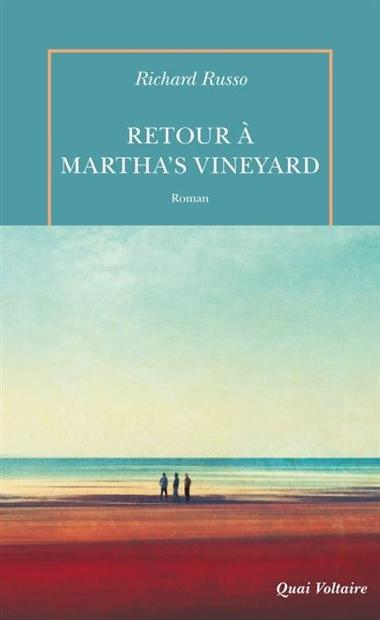 Retour à Martha's Vineyard, Richard RUSSO