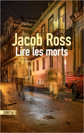 Lire les morts, Jacob ROSS