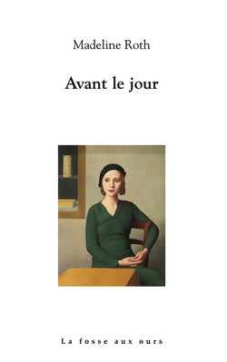 Avant le jour, MadelineROTH