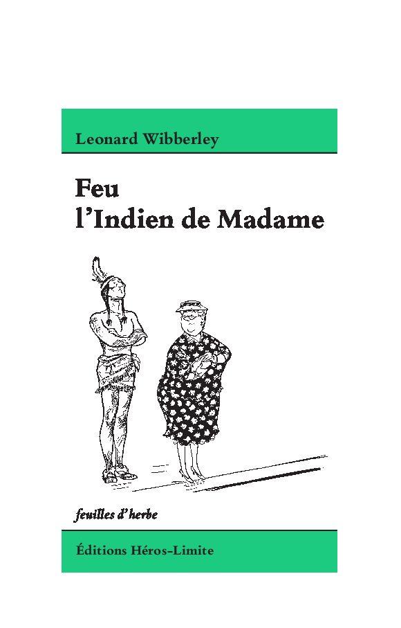 Feu l'Indien de Madame, LeonardWIBBERLEY