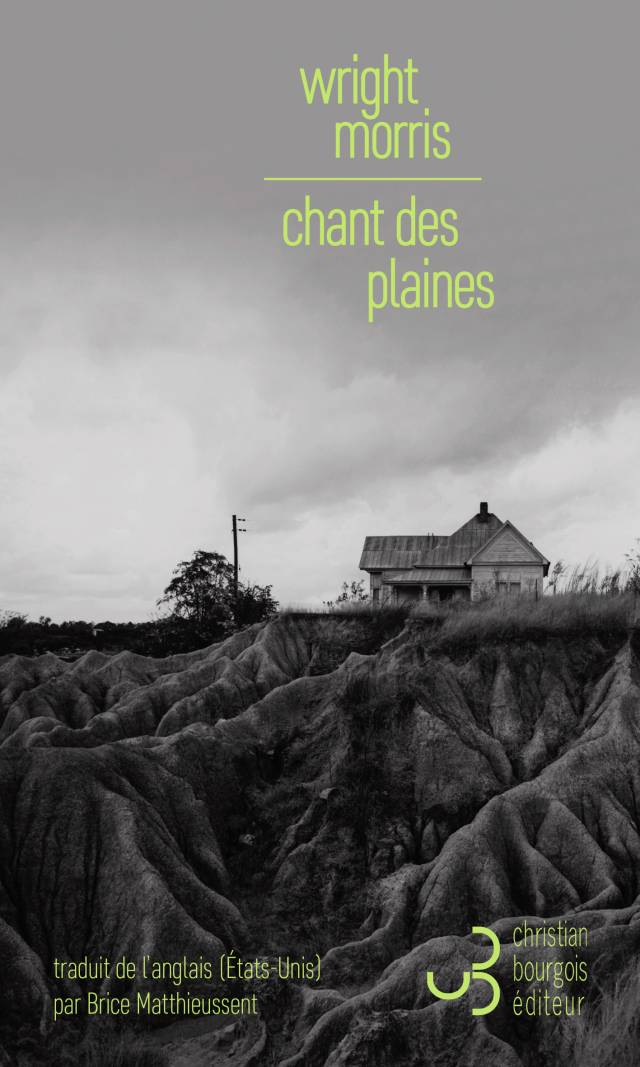 Chant des plaines, Wright MORRIS