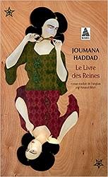 Le Livre des Reines, Joumana HADDAD,Babel