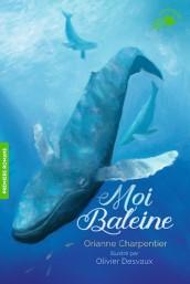 Moi Baleine, Orianne Charpentier, FolioCadet